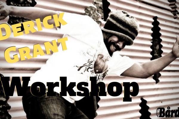 Workshop Derick Grant